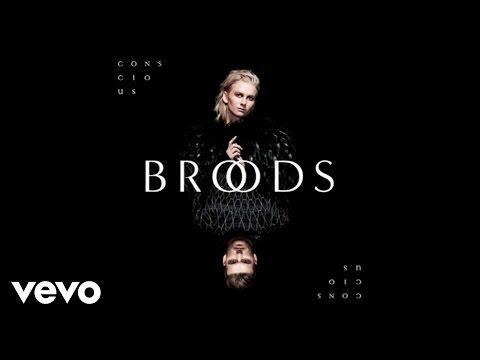 Broods - Conscious (Audio)