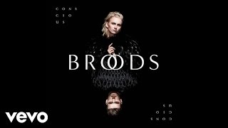 Broods - Conscious (Official Audio) YouTube Videos