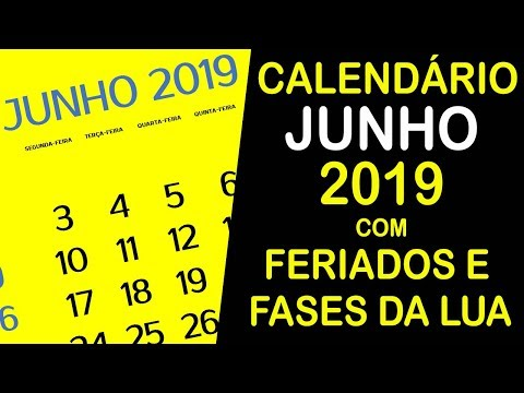 CALENDARIO JUNHO 2019 COM FERIADOS E FASES DA LUA