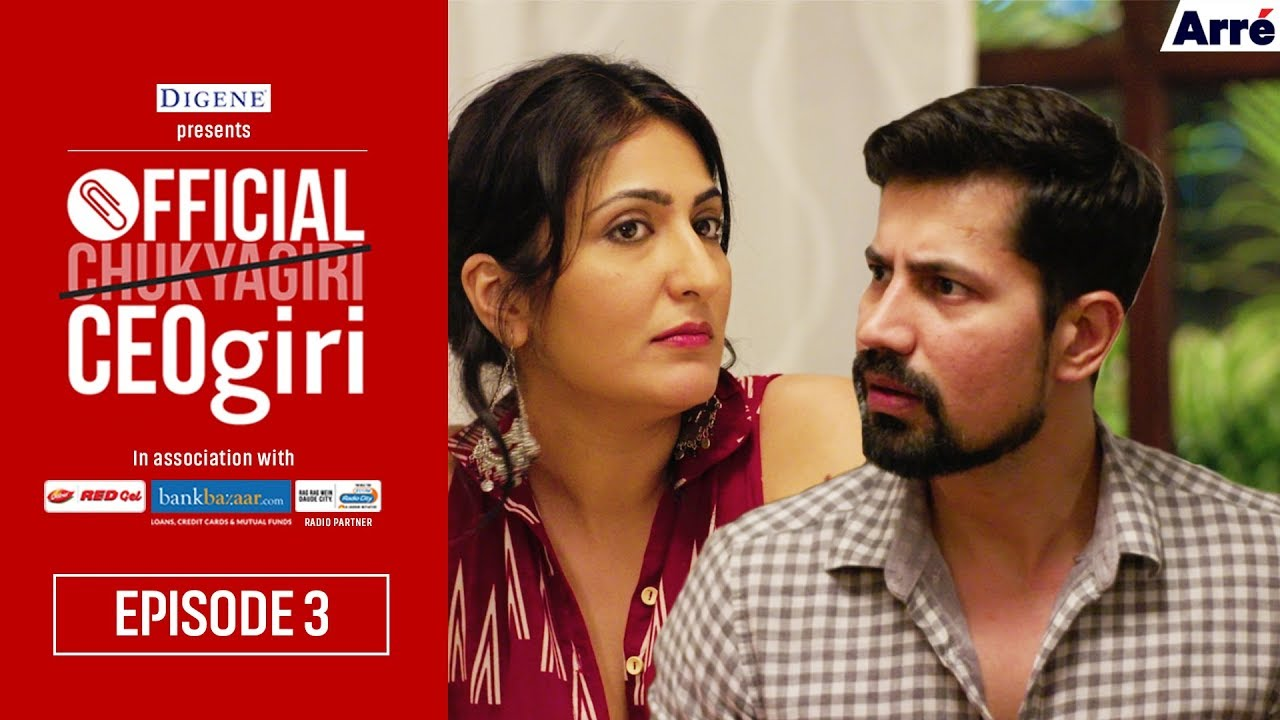 Official CEOgiri Episode 3 | Web Series - Official Chukyagiri Season 2 is now Official CEOgiri. It's Dilawar Rana's birthday and Mallika has a surprise planned for him! Will it be a happy one?