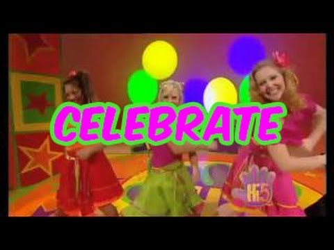 Celebrate - Hi-5 - Season 4 Song of the Week