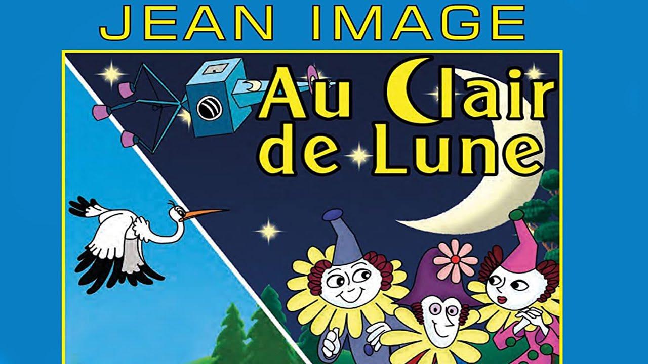 Au Clair de Lune , de Jean Image - Les Classiques de l'Animation (Années 70 - Partie # 2)