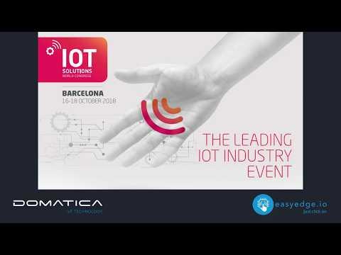 Domatica launches IoT Edge Platform easyedge.io @IoTSWC18 in Barcelona