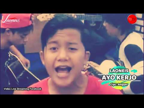 AYO KERJO - LAONEIS BAND ( Live Accoustic On Facebook )
