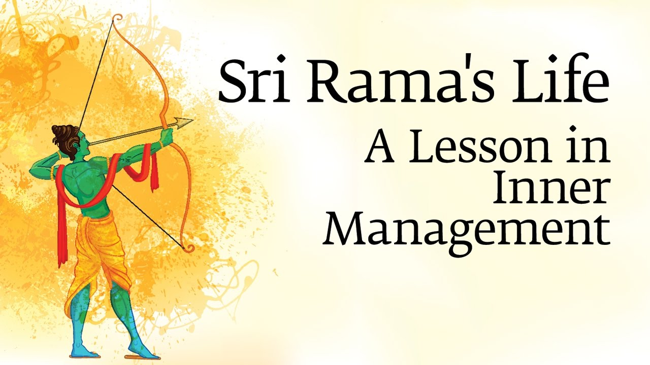 Sri Rama's Life - A Lesson in Inner Management by Sadhguru