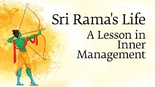 Sri Rama's Life - A Lesson in Inner Management | Sadhguru