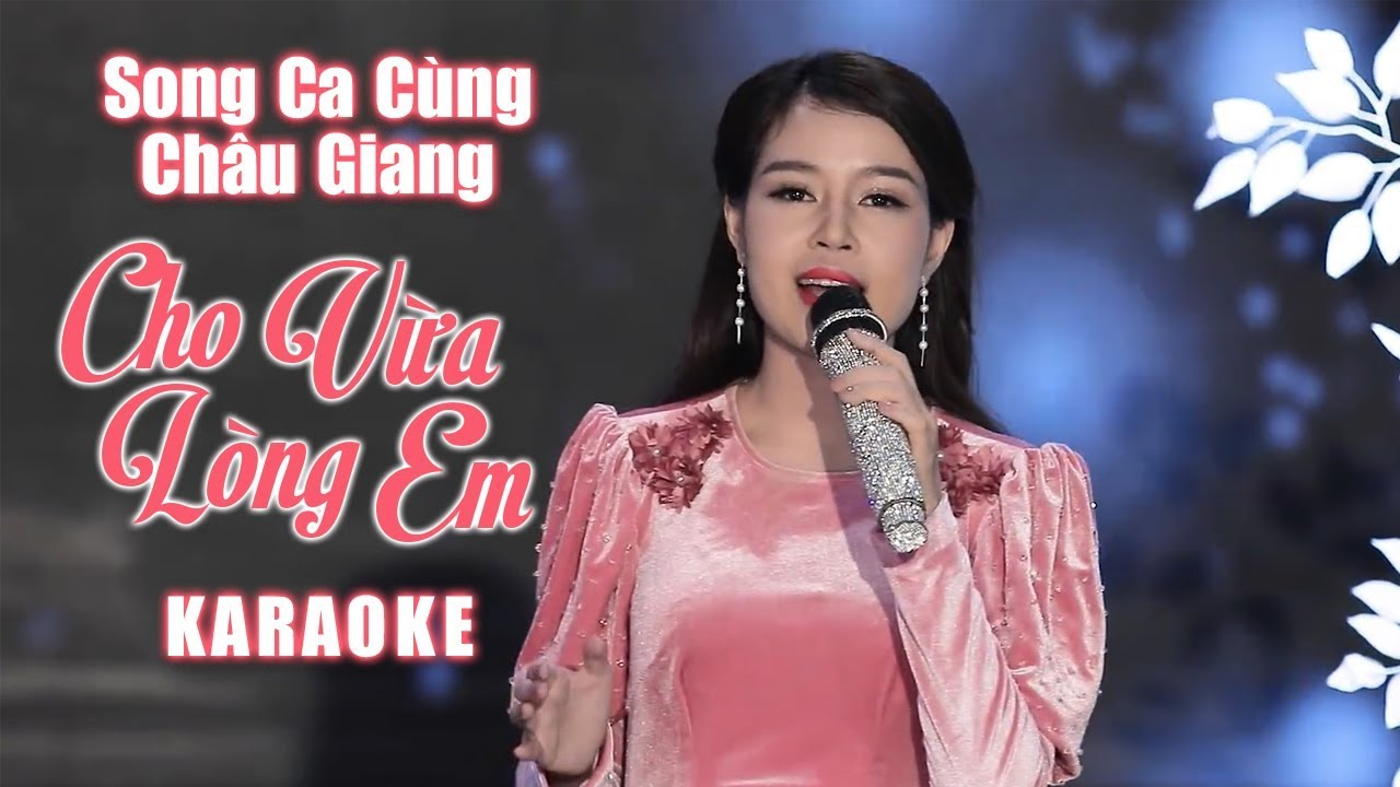[KARAOKE] Cho Vừa Lòng Em - Song Ca Cùng Châu Giang