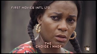 the choice i made ken eric queen nwokye 2017 latest nigerian nollywood movie
