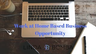 Work at Home Based Business Opportunity