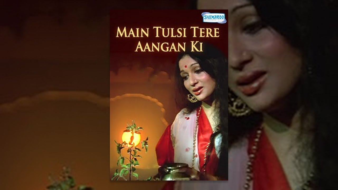 Main Tulsi Tere Angan Ki - Hindi Full Movie - Nutan, Vinod Khanna - Bollywood Movie