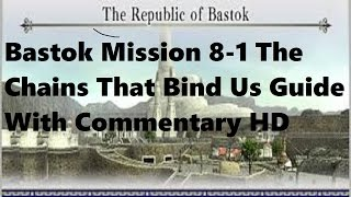Final Fantasy XI Bastok Mission 8-1 The Chains That Bind Us Guide