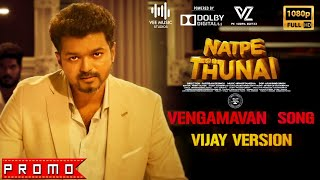 Natpe Thunai Vengamavan Promo Vijay, Keerthy, Nithya PK Veera Editzz 2K19 4K.mp3