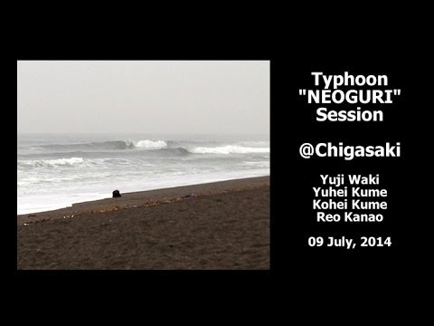 "7/9 Typhoon ""NEOGURI"" Surf Session @Chigasaki, Shonan"