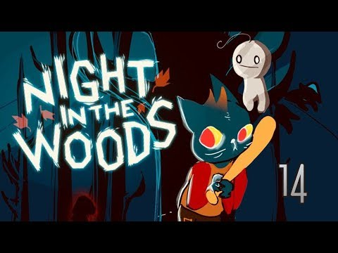 Cry Plays: Night in the Woods [P14]