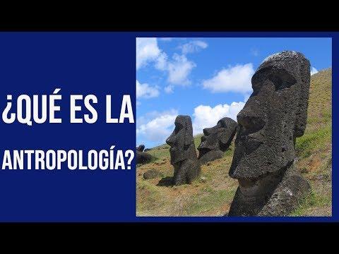 ¿qué-es-la-antropología?