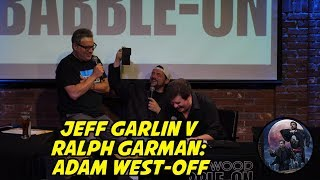 Jeff Garlin v Ralph Garman: Adam West-off