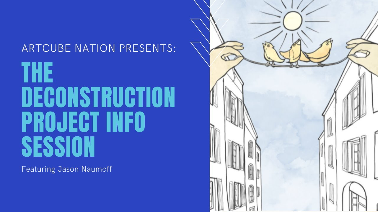The Deconstruction Project Info Session
