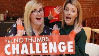 NO THUMBS CHALLENGE w/ MEGHAN TONJES // Grace Helbig