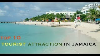 Top Ten Tourist Attractions in Jamaica