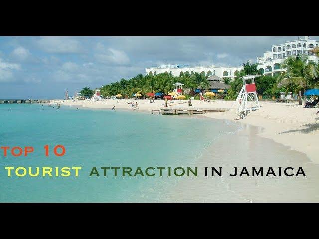 Top Ten Tourist Attractions in Jamaica