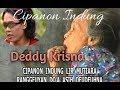 Cipanon Indung Deddy Krisna