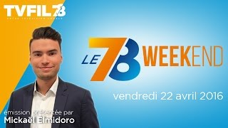 Le 7/8 Weekend – Emission du vendredi 22 avril 2016