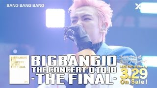 BIGBANG10 THE CONCERT : 0.TO.10 -THE FINAL- (SPOT_15 Sec._A)