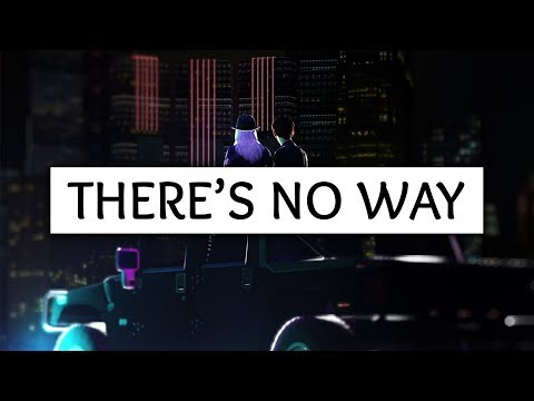 Lauv ‒ There's No Way (Lyrics) Ft. Julia Michaels