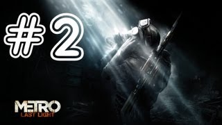 I May Be A Rabbit But You Have No Fashion Sense- Metro: Last Light Gameplay Walkthrough Part 2