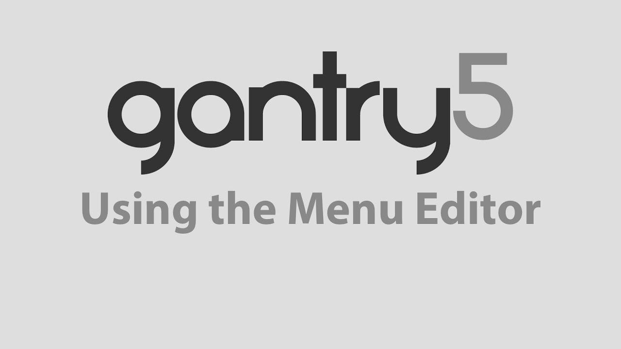 Gantry 5 using the menu editor joomla youtube sciox Images