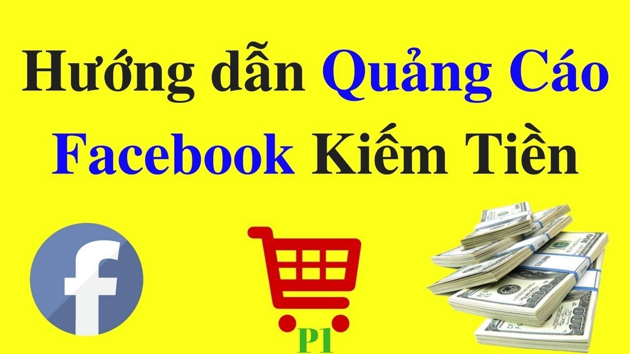 Quảng cáo Facebook – Cách tạo quảng cáo trên Facebook