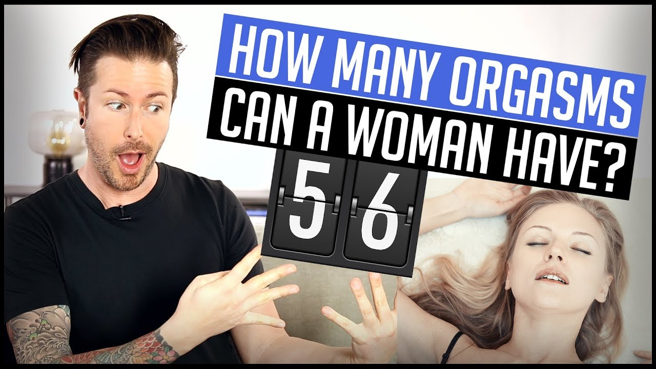 How Many Orgasms Can A Woman Have - Youtube-4571
