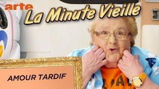 Amour tardif - La Minute Vieille - ARTE