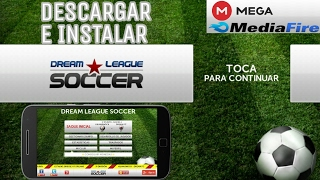 Descarga e instala DREAM LEAGUE SOCCER CLASSIC (2014) para Android •|DLS Classic 14|•