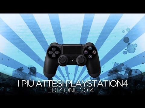 I Giochi più Attesi del 2014 - PS4