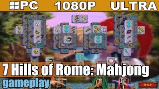 7 Hills of Rome: Mahjong gameplay HD [PC - 1080p] - Mahjong