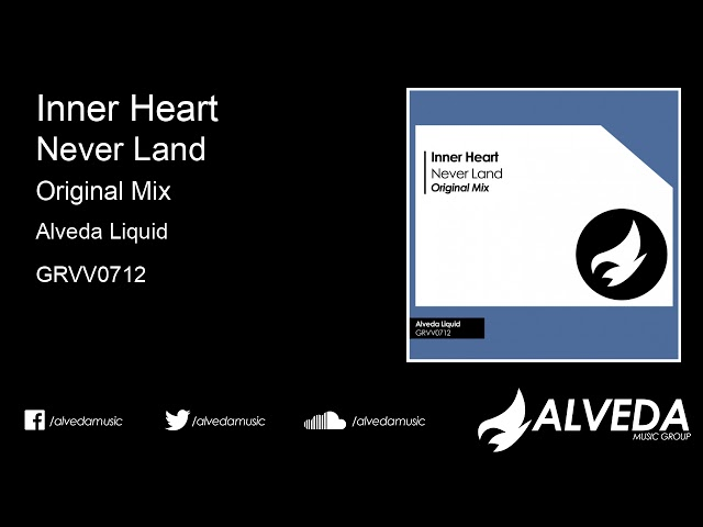 Inner Heart - Never Land (Original Mix)