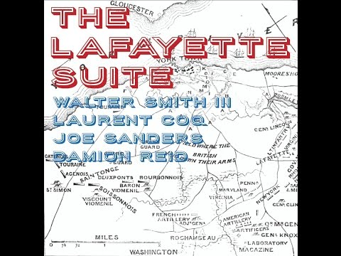 Laurent Coq & Walter Smith III - The Lafayette Suite [EPK]