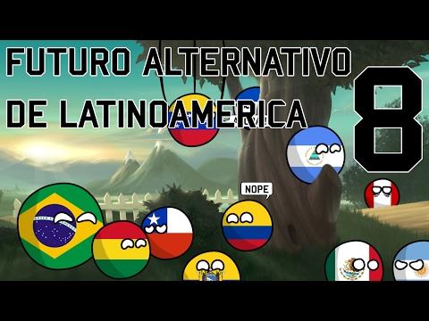 """Futuro alternativo de Latinoamérica [Capitulo 8: """"El Conosur""""]"""