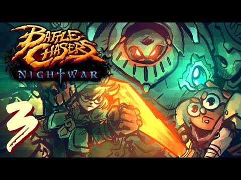 Battle Chasers Nightwar: DAMN ROBOTS!!! Part 3 (Twitch Lets Play)