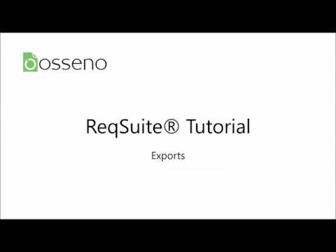 ReqSuite® Tutorial 4: Exporting Requirements to other Tools