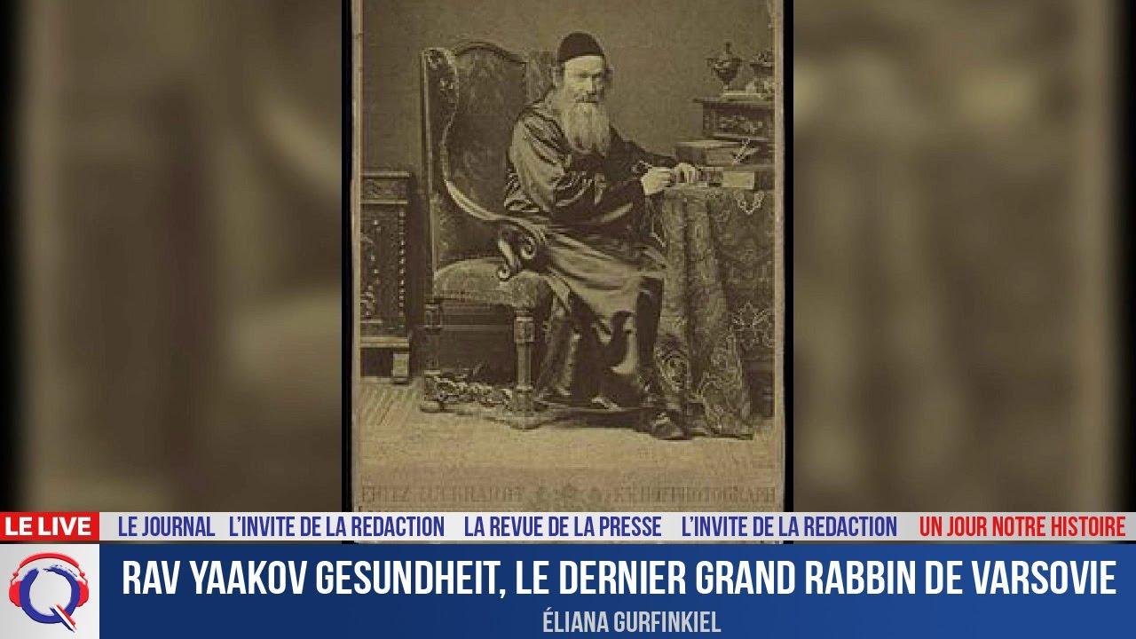 Rav Yaakov Gesundheit, le dernier Grand rabbin de Varsovie - Un jour notre Histoire du 23 aout 2021