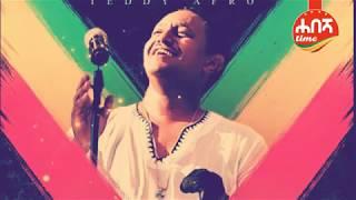Teddy Afro addis Ethiopian music for dr Abiy ahmed .