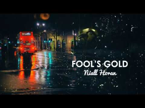 Niall Horan - Fool's Gold (Lyrics)