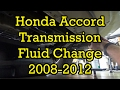 Honda Accord Automatic Transmission Fluid Change 2008-2012 (Drain and Fill)
