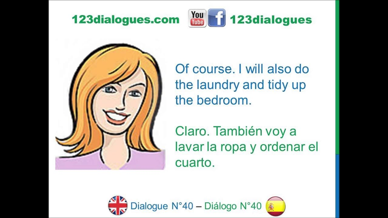 Dialogue 40 Ingl 233 S Spanish House Chores Quehaceres