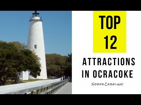 Top 12. Best Tourist Attractions in Ocracoke, North Carolina