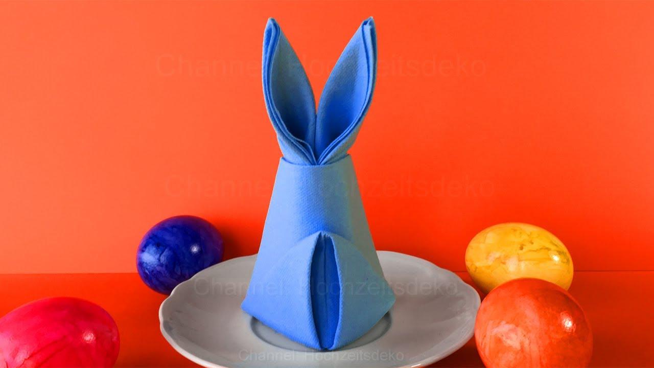 Servietten falten Ostern: Osterhase - Osterdeko selber machen - Tischdeko basteln für Ostern