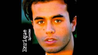 Enrique Iglesias - No Llores Por Mi
