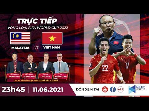 ? Trực tiếp | Malaysia - Việt Nam | Vòng loại World Cup 2022 | NEXT SPORTS